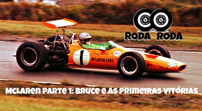 212 Especial McLaren parte 1: Bruce McLaren e as Primeiras Vitórias
