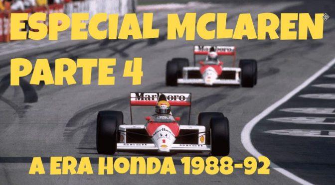 255 Especial McLaren parte 4: Honda, Senna, Prost e anos de conquistas