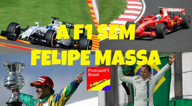 Felipe Massa fora da F1: E Agora? [Vídeo]